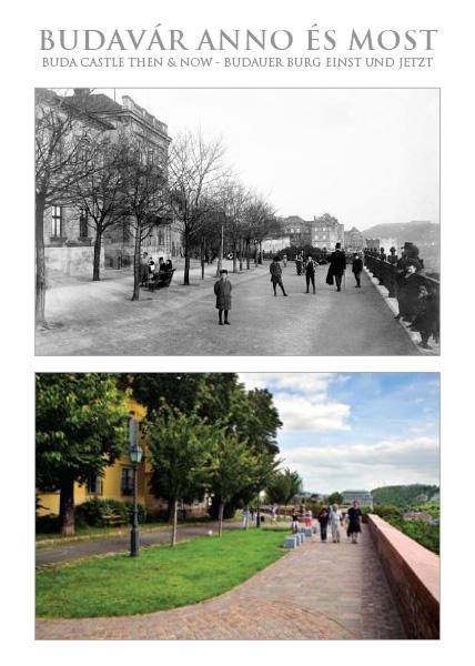 Budavár Anno és Most – Bástya sétány
